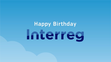 HAPPY 25th Birthday INTERREG !